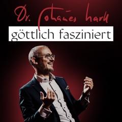 göttlich fasziniert - Dr. Johannes Hartl