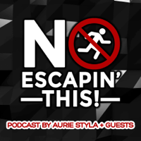 NO ESCAPIN' THIS PODCAST podcast