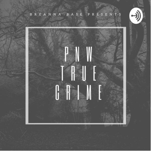 PNW True Crime