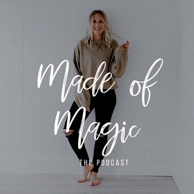 Made of Magic: The Podcast