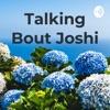Talking Bout Joshi artwork