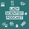 Lady Scientist Podcast artwork