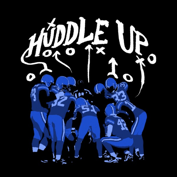 Huddle Up Podcast