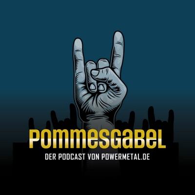 Pommesgabel - Der Podcast von Powermetal.de:Powermetal.de