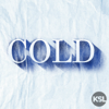 Cold - KSL Podcasts | Wondery