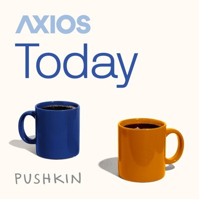 Axios Today:Axios