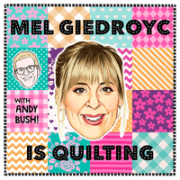 Mel Giedroyc is Quilting podcast