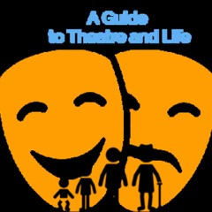 A Guide to Theatre and Life