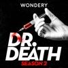 Dr. Death | S2: Dr. Fata artwork