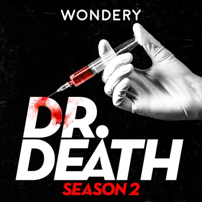 Dr. Death Season 2: Dr. Fata:Wondery