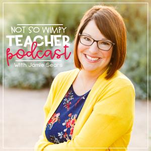 Not So Wimpy Teacher Podcast