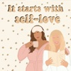 It Starts With Self-love artwork