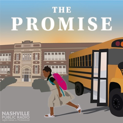 The Promise:Nashville Public Radio