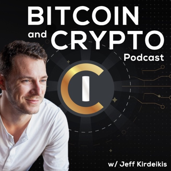 The Bitcoin & Crypto Podcast