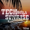 TECHquila Sunrise