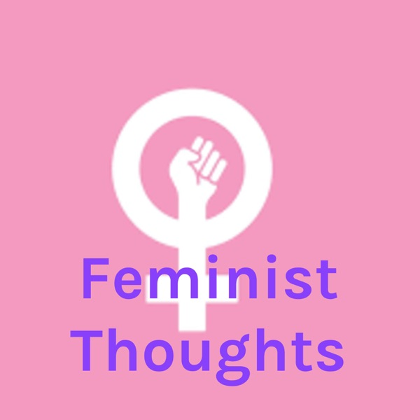 Feminist Thoughts