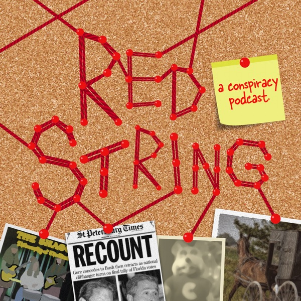 Red String: A Conspiracy Podcast