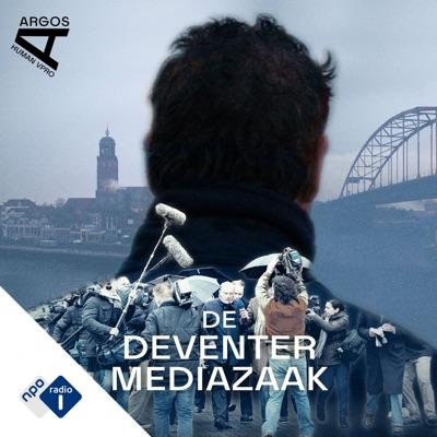 De Deventer Mediazaak:NPO Radio 1 / HUMAN / VPRO