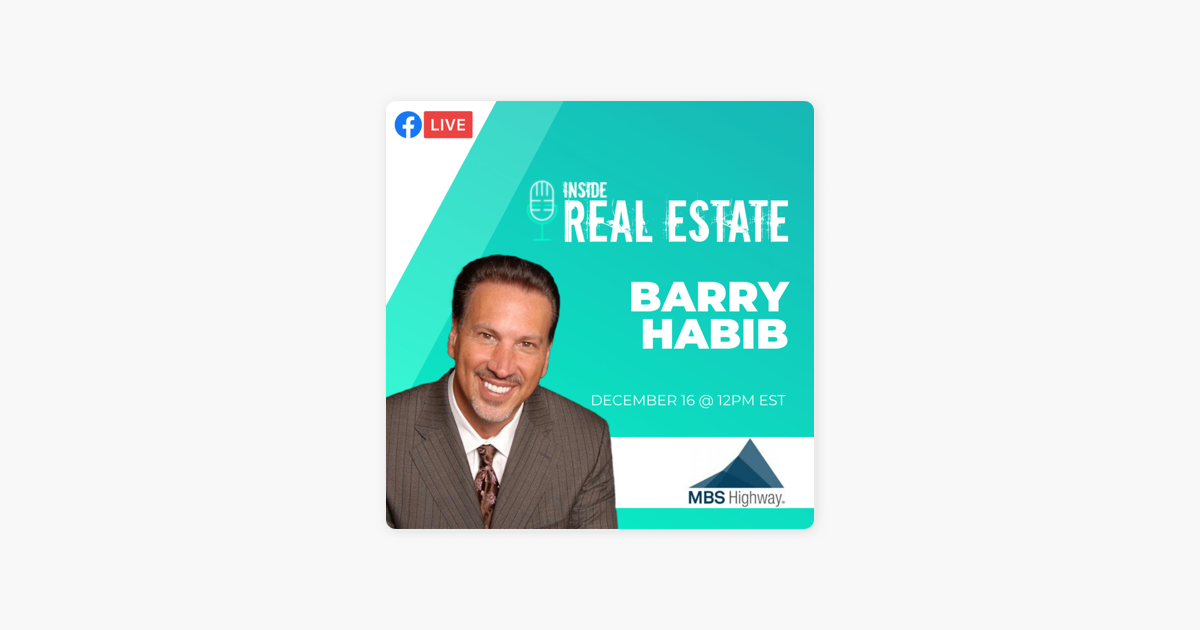 Inside Real Estate Barry Habib Mbs Highway Summary Of 2020 On Apple Podcasts Log in and get started with a personal mbs highway is a trusted web base platform, designed to help mortgage professionals interpret and. inside real estate barry habib mbs highway summary of 2020 on apple podcasts