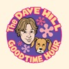 The Dave Hill Goodtime Hour (Formerly known as Dave Hill's Podcasting Incident and The Goddamn Dave Hill Show on WFMU)
