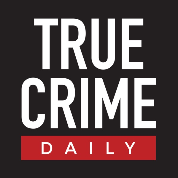 True Crime Daily The Podcast image