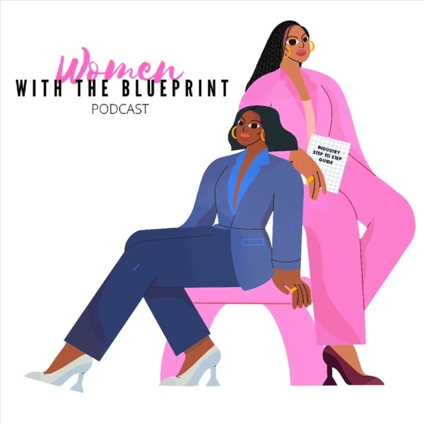 Women With The Blueprint