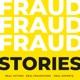 Fraud Stories