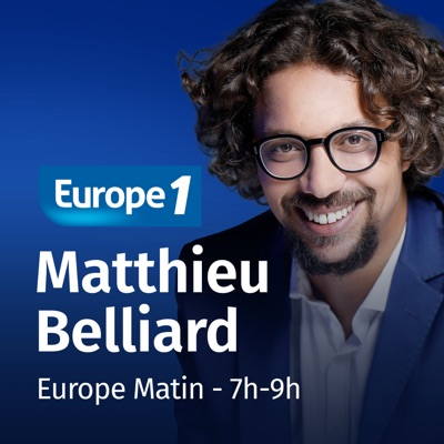 Europe Matin - 7h-9h - Matthieu Belliard:Europe 1