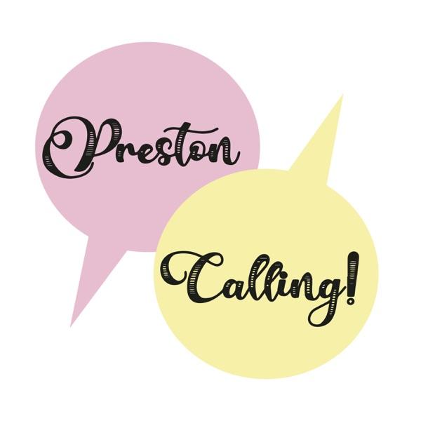 Preston Calling