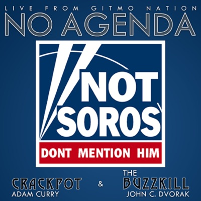 No Agenda:Adam Curry & John C. Dvorak