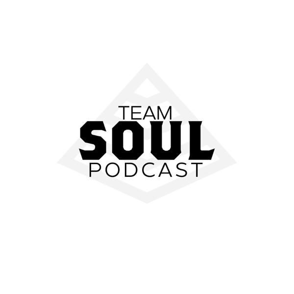 Team Soul Podcast
