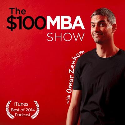 The $100 MBA Show:Omar Zenhom