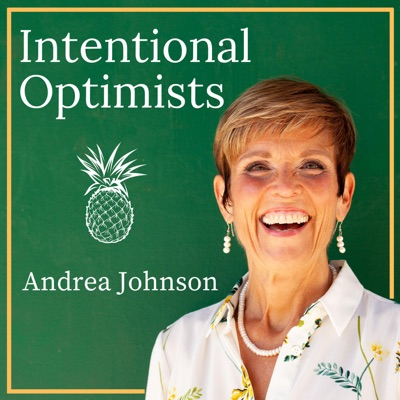 Intentional Optimists - Unconventional Leaders