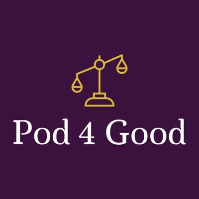 Pod 4 Good