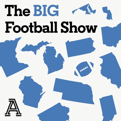 The BIG Football Show: A show about Big Ten football:The Athletic