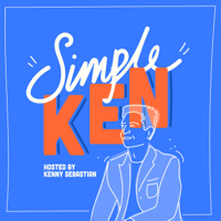 Simple Ken - Hosted by Kenny Sebastian podcast