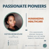 Humanizing Healthcare with Kistein Monkhouse