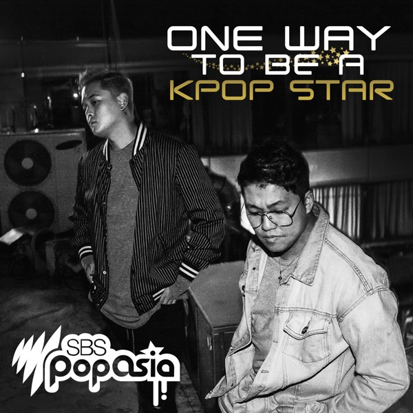 One Way to be a K-pop Star