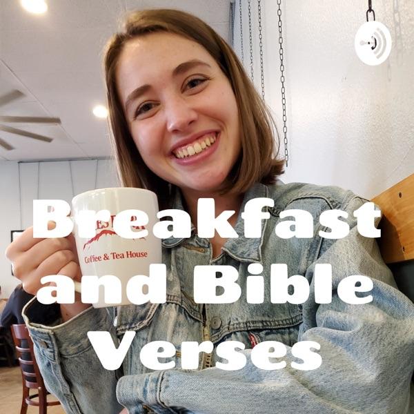 Breakfast and Bible Verses