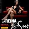 La Reina Del Sur. Audio Serie