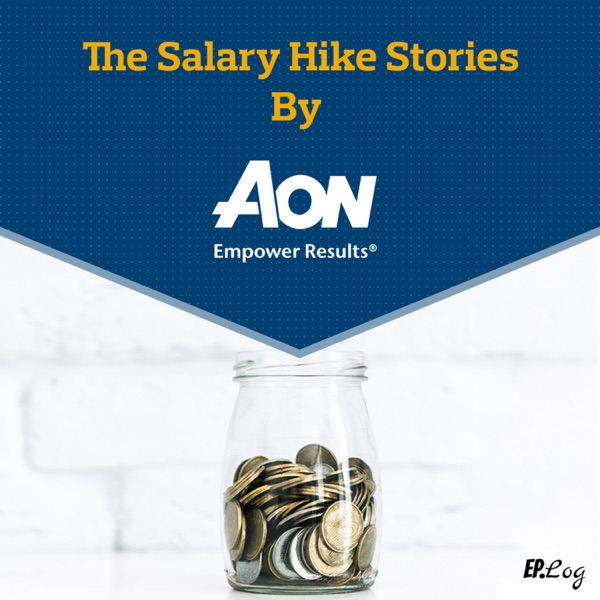 The Salary Hike Stories by Aon