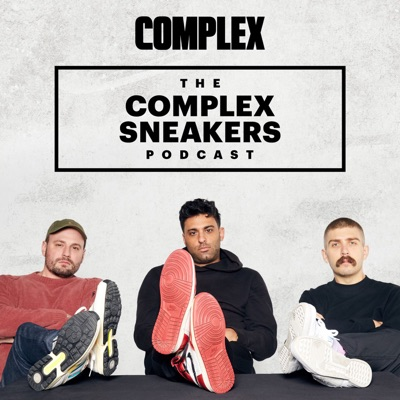 The Complex Sneakers Podcast:Complex