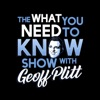 What You Need to Know with Geoff Plitt artwork