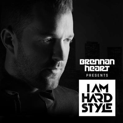 Brennan Heart presents I AM Hardstyle (Official Podcast):Brennan Heart