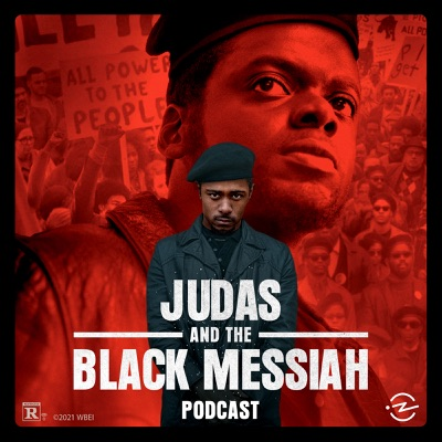 Judas and the Black Messiah Podcast:Proximity, 99% Invisible, Warner Bros., and Radiotopia