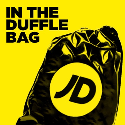 JD In The Duffle Bag Podcast:JD Official