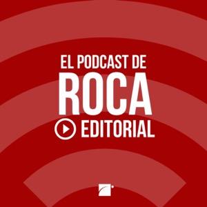 El podcast de libros de Roca Editorial