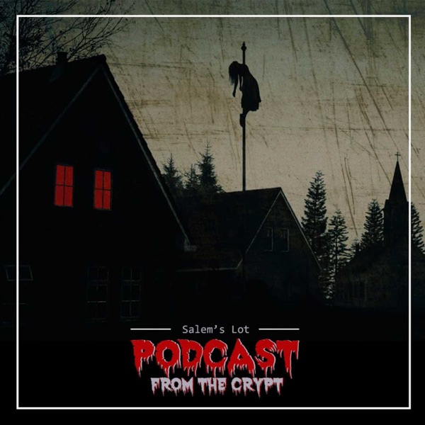 Salem's Lot Podcast From The Crypt