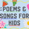 Poems & Songs for Kids
