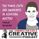 Thane Ringler | The Power Faith and Awareness in Achieving Mastery